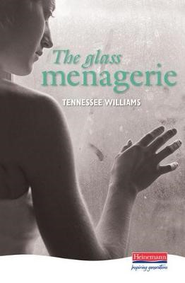 The Glass Menagerie -