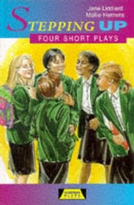 Stepping Up: Four Short Plays -
