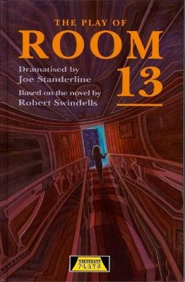The Play Of Room 13 -