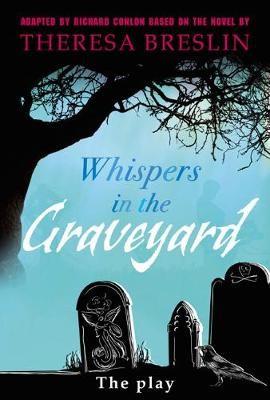 Whispers in the Graveyard Heinemann Plays -