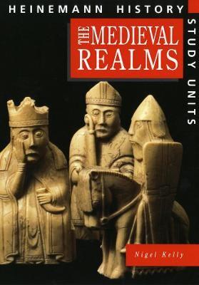 Heinemann History Study Units: Student Book.  Medieval Realms -