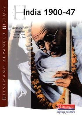 Heinemann Advanced History: India 1900-47 -