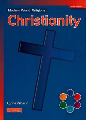 Modern World Religions: Christianity Pupil Book Core -
