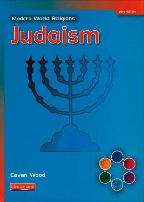 Modern World Religions: Judaism Pupil Book Core -