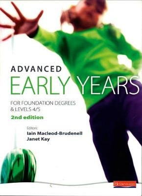 Advanced Early Years: For Foundation Degrees and Levels 4/5, - pr_17485