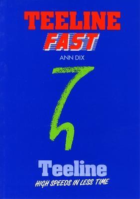 Teeline Fast -