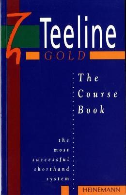 Teeline Gold Coursebook -