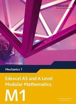 Edexcel AS and A Level Modular Mathematics Mechanics 1 M1 - pr_238517