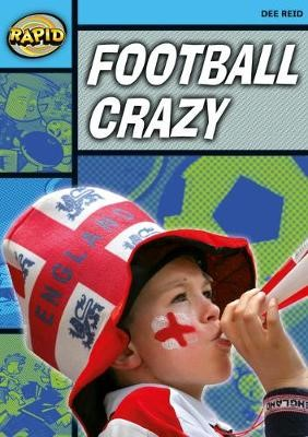 Rapid Reading: Football Crazy (Stage 2, Level 2A) -