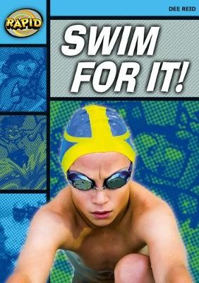 Rapid Reading: Swim For It! (Stage 2 Level 2A) -