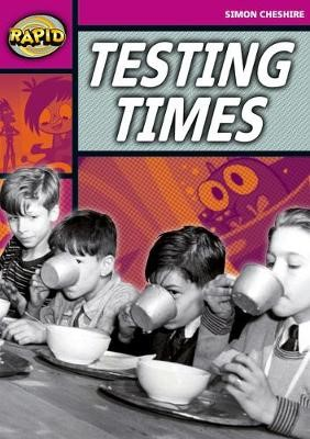 Rapid Reading: Testing Times (Stage 3, Level 3A) -