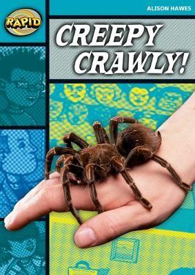 Rapid Reading: Creepy, Crawly (Stage 3, Level 3B) -