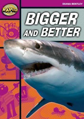 Rapid Reading: Bigger and Better (Starter Level 1B) -