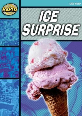 Rapid Reading: Ice Surprise (Starter Level 1A) -