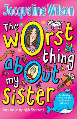 The Worst Thing About My Sister -