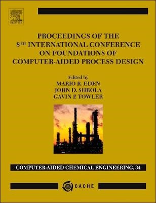 Proceedings of the 8th International Conference on Foundations of Computer-Aided Process Design - pr_306532