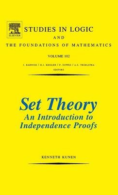Set Theory An Introduction To Independence Proofs -