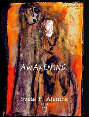 Awakening. -