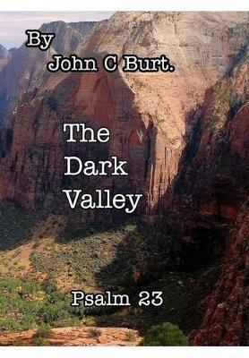 The Dark Valley. -