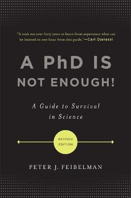 A PhD Is Not Enough! -