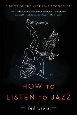 How to Listen to Jazz -