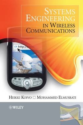 Systems Engineering in Wireless Communications -