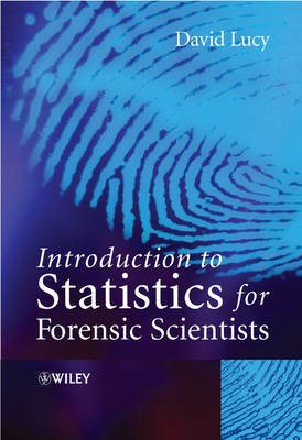 Introduction to Statistics for Forensic Scientists -