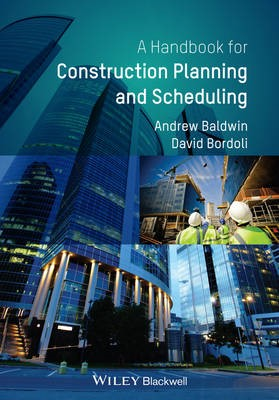 Handbook for Construction Planning and Scheduling -