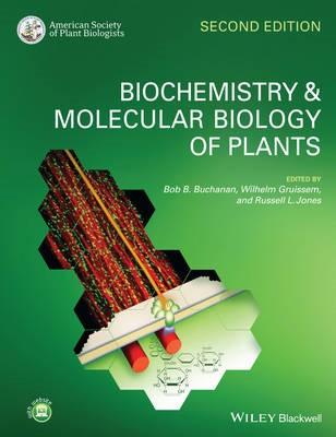 Biochemistry and Molecular Biology of Plants -