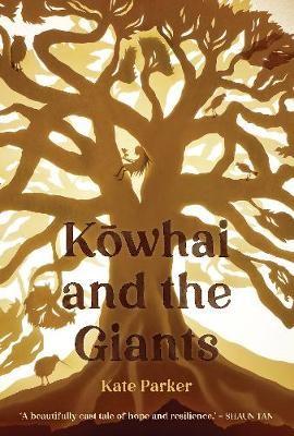 Kowhai and the Giants -