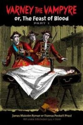 Varney the Vampyre: or, The Feast of Blood, Part 1 -