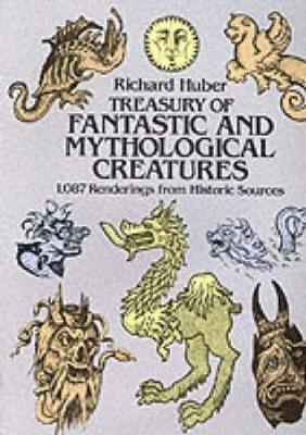 A Treasury of Fantastic and Mythological Creatures -