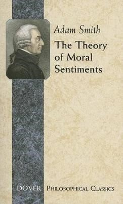 The Theory of Moral Sentiments -