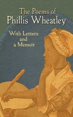 The Poems of Phillis Wheatley -