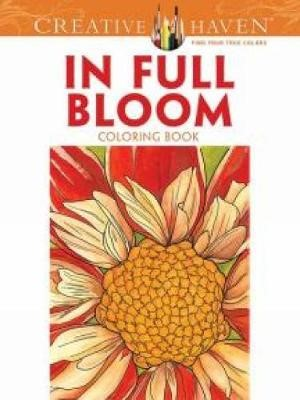 Creative Haven In Full Bloom Coloring Book - pr_252834