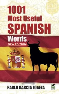 1001 Most Useful Spanish Words NEW EDITION -