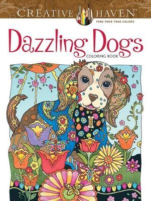 Creative Haven Dazzling Dogs Coloring Book -