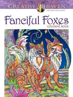 Creative Haven Fanciful Foxes Coloring Book -
