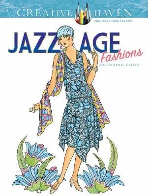 Creative Haven Jazz Age Fashions Coloring Book -