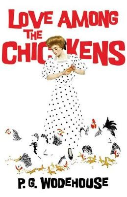 Love Among the Chickens -