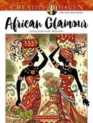 Creative Haven African Glamour Coloring Book -