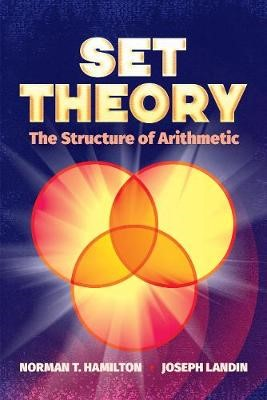 Set Theory: The Structure of Arithmetic -