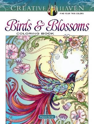 Creative Haven Birds and Blossoms Coloring Book -