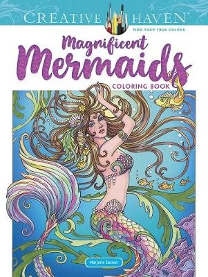 Creative Haven Magnificent Mermaids Coloring Book -