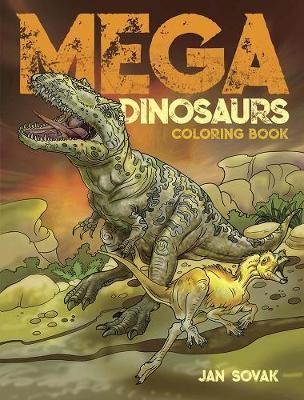 Mega Dinosaurs Coloring Book -
