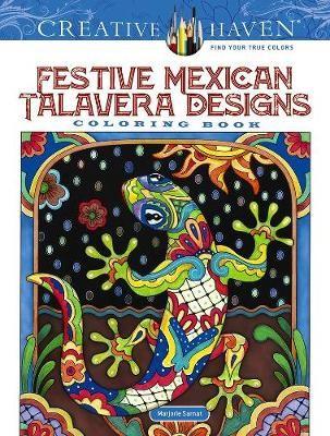 Creative Haven Festive Mexican Talavera Designs Coloring Book -