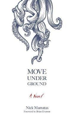 Move Under Ground -