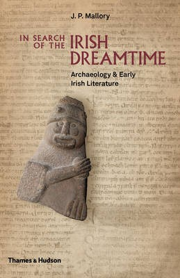 In Search of the Irish Dreamtime -
