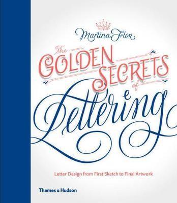 The Golden Secrets of Lettering -