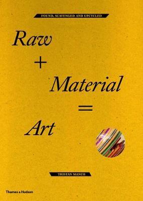 Raw + Material = Art - pr_256435